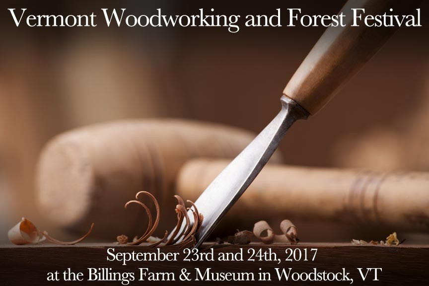 Vermont Woodworking and Forest Festival 2017